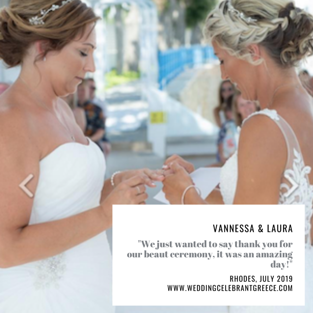 The couple, two brides, exchange their wedding rings during their celebrant led wedding ceremony in Greece. The ceremony was performed by ECK - A wedding Celebrant in Greece and the writing on the photo is the couples testamonial for her services.